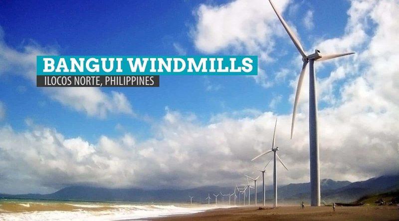 PHILIPPINEN MAGAZIN - MEIN SAMSTAGSTHEMA - TOP TOURISTENZIELE AUF LUZON - Bangui Windmühlen-Park