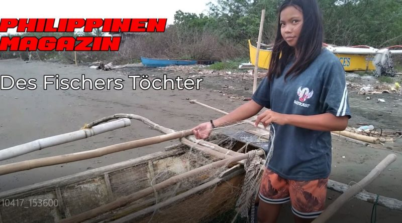PHILIPPINEN MAGAZIN - VIDEOKANAL - Des Fischers Toechter Foto und Video von Sir Dieter Sokoll