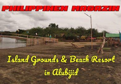 PHILIPPINEN MAGAZIN - VIDEOKANAL - Island Ground Beach Resort in Alubijid