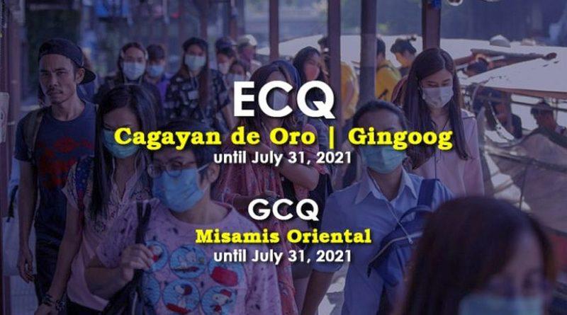 PHILIPPINEN MAGAZIN - NACHRICHTEN - BREAKING Cagayan de Oro, Gingoog unter ECQ gestellt; MisOr unter GCQ bis 31. Juli 2021 gestellt