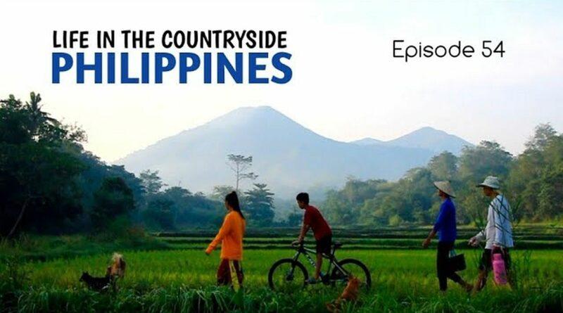 PHILIPPINEN MAGAZIN - VIDEOSAMMLUNG - Mein Leben auf dem Lande – Episode 54