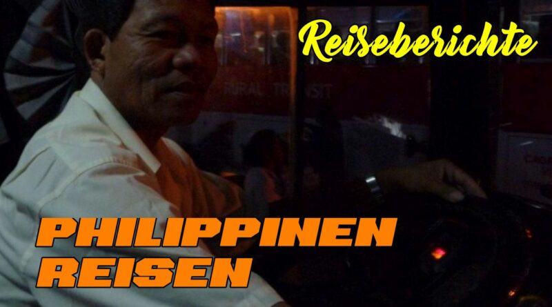 PHILIPPINEN REISEN - REISEBERICHTE