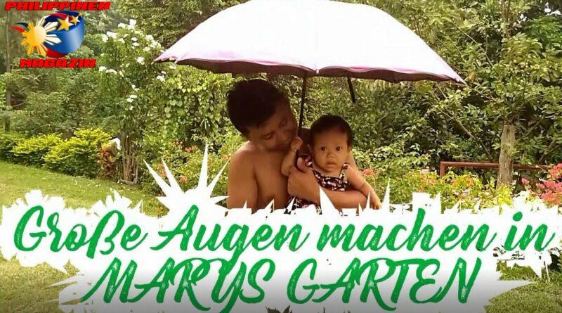 PHILIPPINEN MAGAZIN - VIDEOKANAL - Große Augen in Mary's Garten
