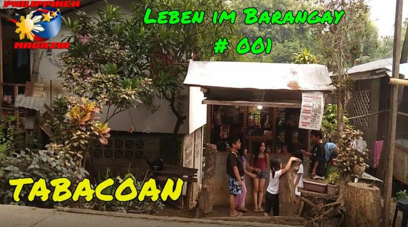 PHILIPPINEN MAGAZIN - VIDEOKANAL - Leben im Barangay # 001