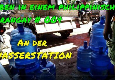 PHILIPPINEN MAGAZIN - VIDEOKANAL - Leben in einem Barangay # 004 - An der Wasserstation Foto + Video von Sir Dieter Sokoll