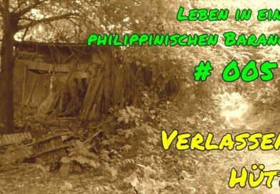 PHILIPPINEN MAGAZIN - VIDEOKANAL - Leben in einem philippinischen Barangay # 005 - Verlassene Hütte Foto & Video von Sir Dieter Sokoll