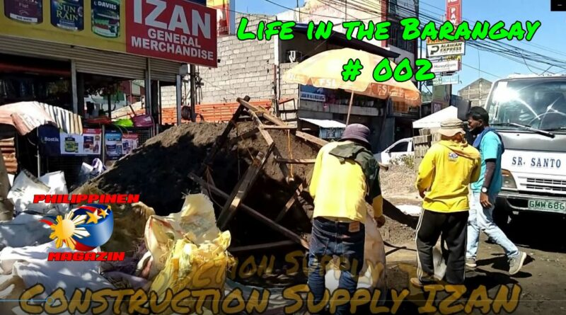 SIGHTS OF CAGAYAN DE ORO & NORTHERN MINDANAO - Life in the Barangay # 002 – Construction Supply IZAN Photo and Video by Sir Dieter Sokoll for PHILIPPINE MAGAZINE
